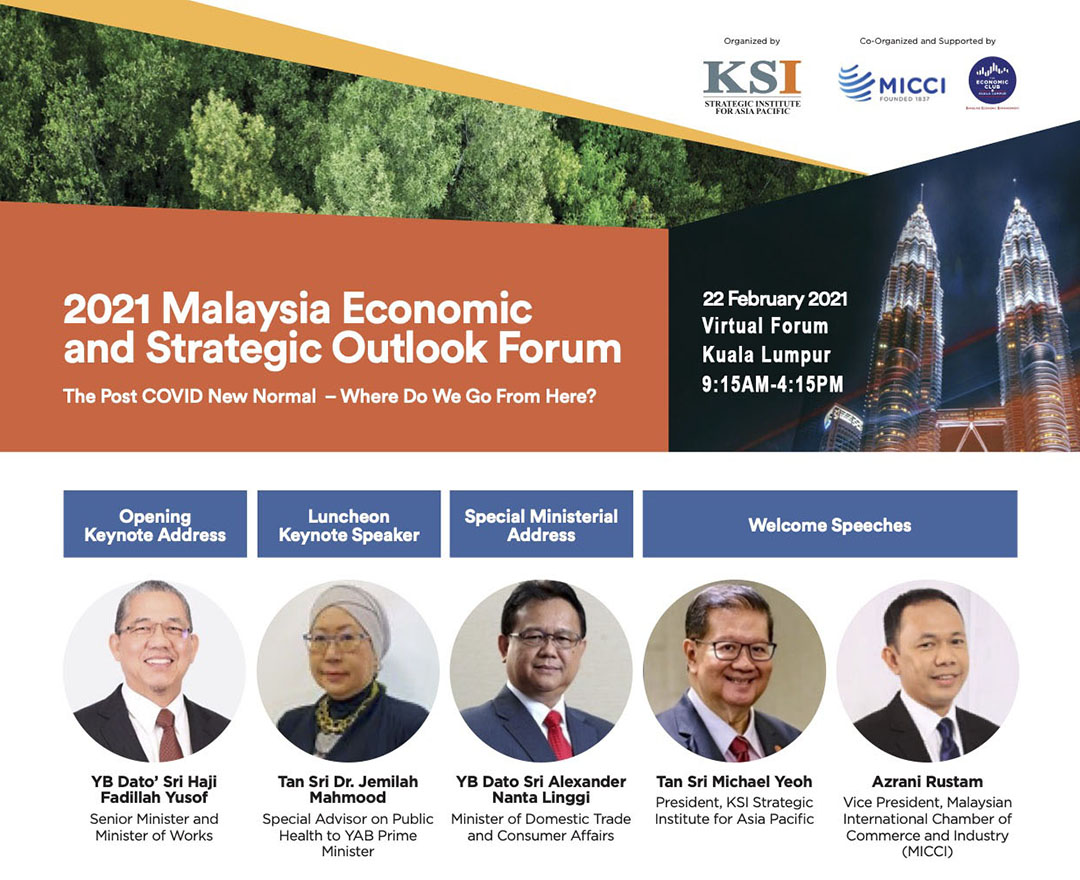 2021 Malaysia Economic and Strategic Outlook Forum