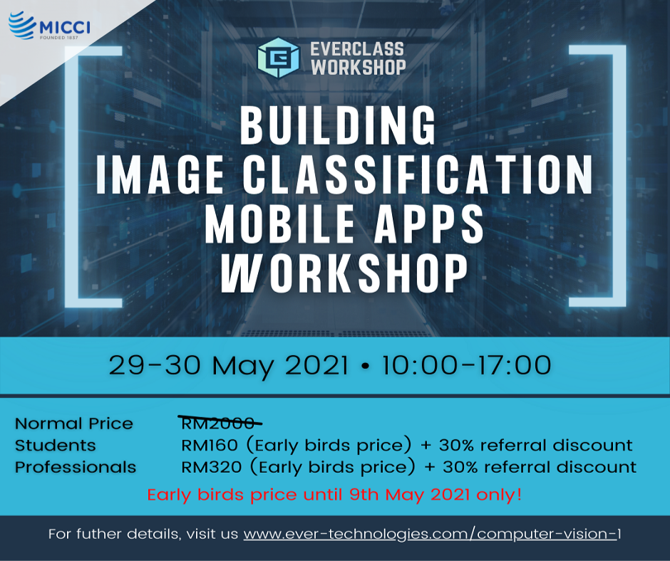 [WORKSHOP] Ever AI Technologies workshop for you to learn about Artificial Intelligence (AI)